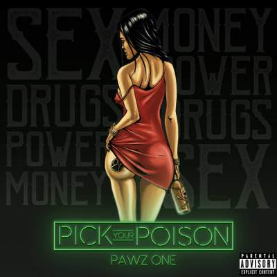 Pawz One - Pick Your Poison - Album Download, Itunes Cover, Official Cover, Album CD Cover Art, Tracklist
