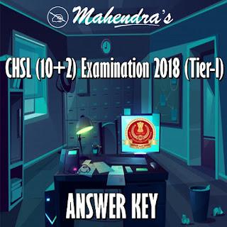 SSC | CHSL (10+2) Examination 2018 (Tier-I) - Final Answer Keys