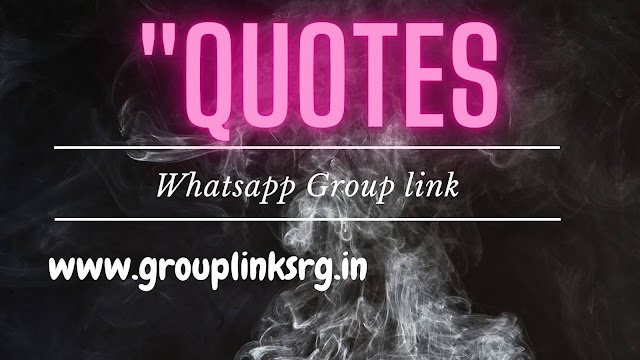 800+ Quotes WhatsApp Group Link Join Now List (Updated 2020)
