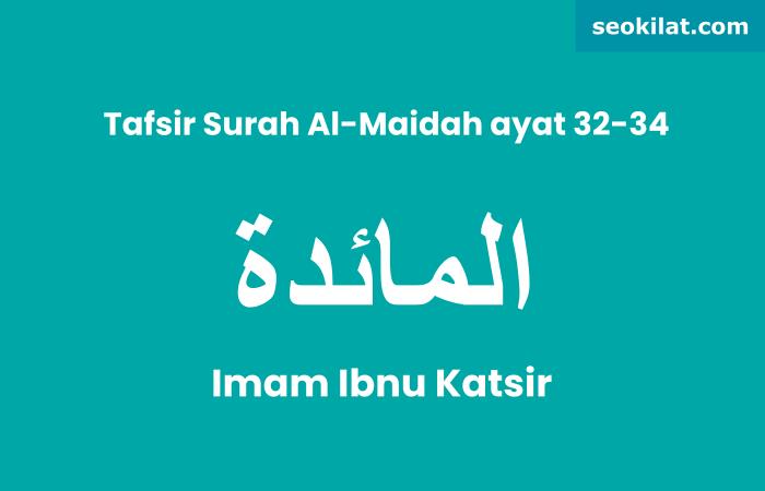 Tafsir Surah Al-Maidah ayat 32