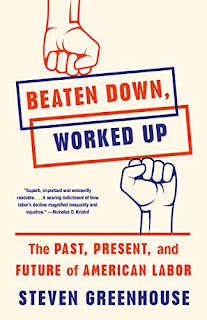 what i m reading: beaten down, worked up: the past, present, and future of american labor