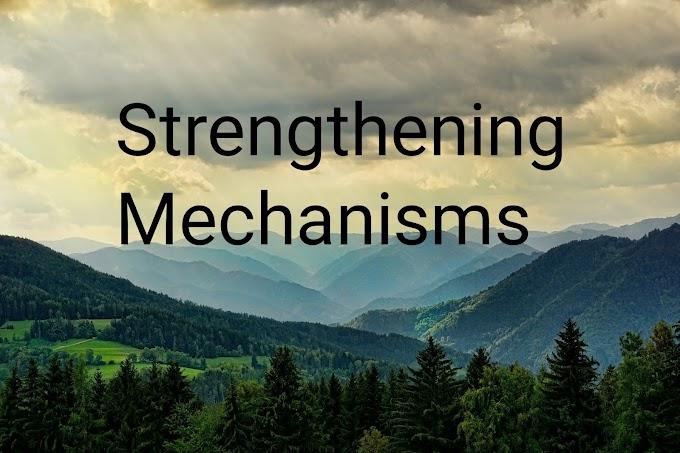 Discuss Strengthening Mechanisms in Amie Exam