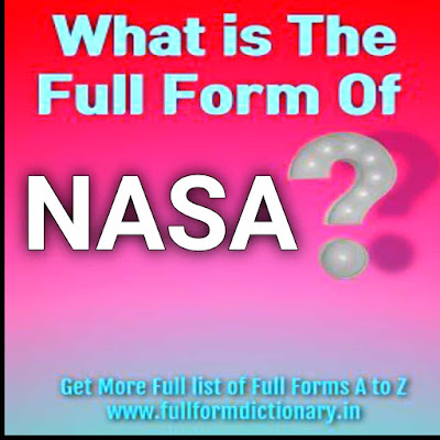 What is Full Form of NASA