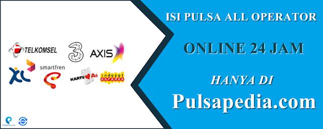 Pulsa All Operator Online 24 Jam Termurah