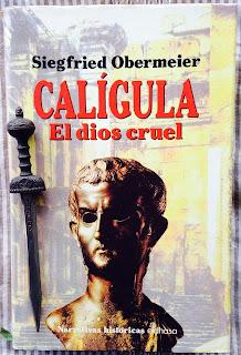 Portada del libro Calígula. El dios cruel, de Siegfried Obermeier