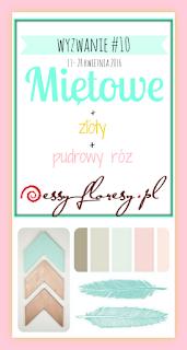 http://essy-floresy.blogspot.com/2016/04/wyzwanie-10-mietowe.html
