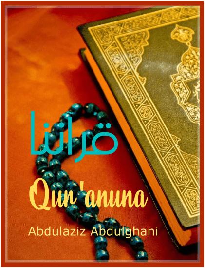 Qur'anuna - Abdulaziz Abdulghani