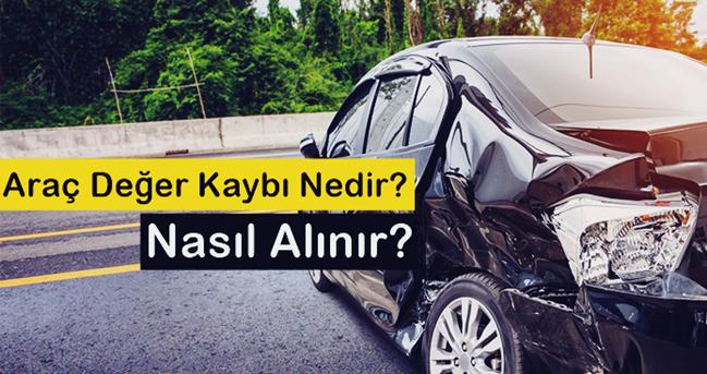 Trafik kazası yapanlar dikkat. Aracınızdaki hasara karşılık değer parasını mutlaka sigorta şirketlerinden talep edin.