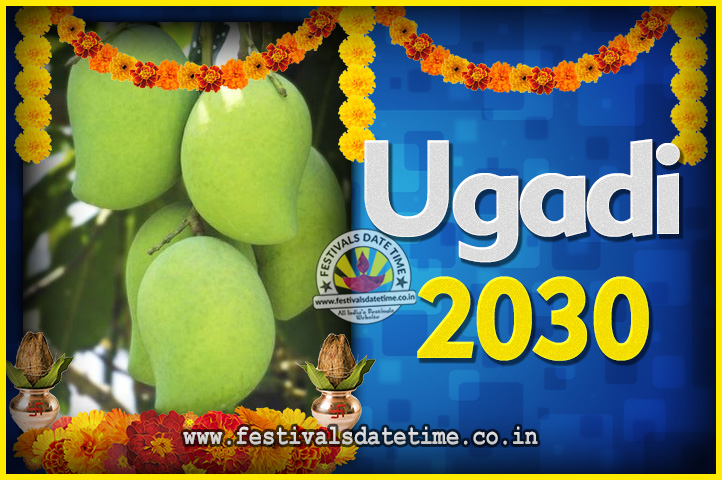 2030 Ugadi New Year Date And Time 2030 Ugadi Calendar Festivals Date Time