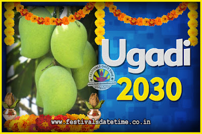2030 Ugadi New Year Date and Time, 2030 Ugadi Calendar