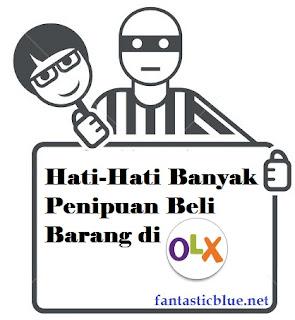 Pengalaman Hampir Tertipu di Olx