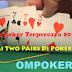 Langkah Dan Strategi Serangan Gabungan Two Pairs Di Poker Online
