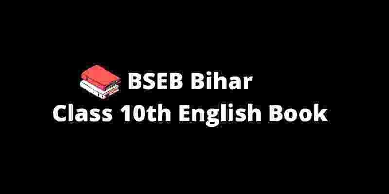 BSEB Bihar Class 10th English PDF Download 2021