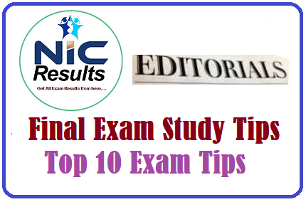 Editorial on Final Exam Study Tips - Top 10 Exam Tips
