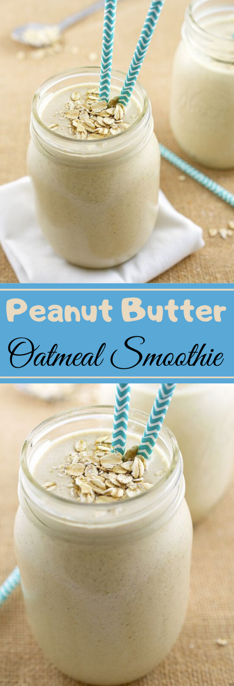 Peanut Butter Oatmeal Smoothie #drink #cocktail #sangria #easy #recipes