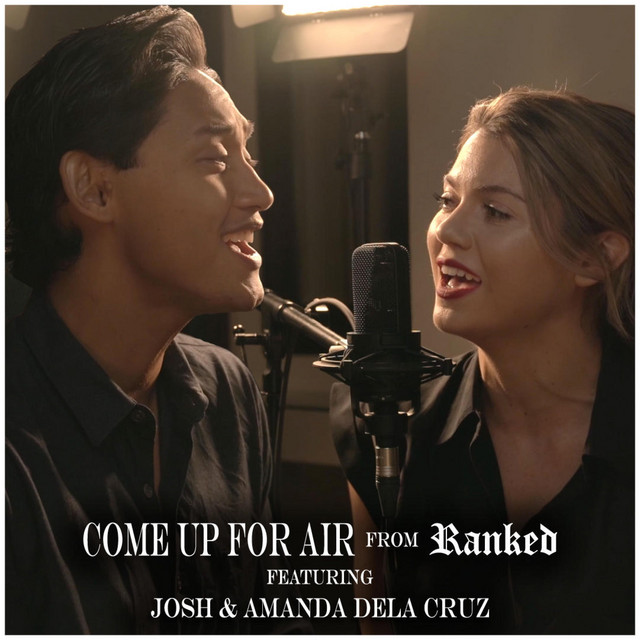 Joshua and Amanda Dela Cruz Record Cover of 'Come Up For Air' From the New Musical 'Ranked'