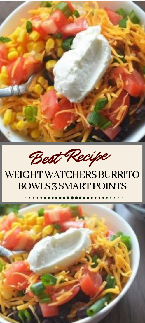 WEIGHT WATCHERS BURRITO BOWLS 3 SMART POINTS #dinnerrecipe #food #amazingrecipe #easyrecipe