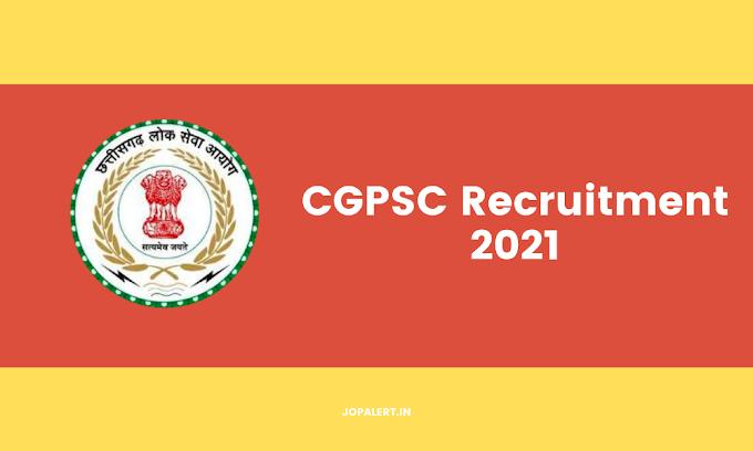 CGPSC Recruitment 2021: इन पदों पर भर्ती के लिए नोटिफिकेशन जारी, ये उम्मीदवार आवेदन कर सकेंगे.