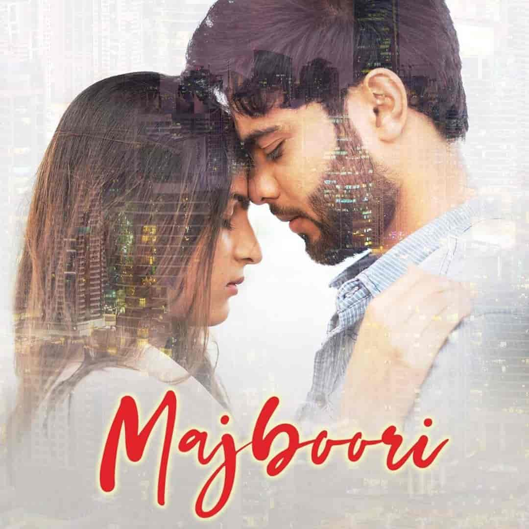 Majboori Song Image Features Garima Shah