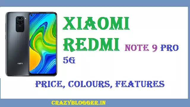 Xiaomi Redmi Note 9 pro 5G: Check Price, Availability, Colour in India in HIndi