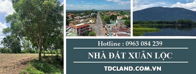Mua bán & Ký gửi nhà đất tại xã Xuân Thành huyện Xuân Lộc