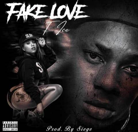 [Music] T-ice - Fake love (prod. Siege) #Arewapublisize