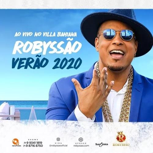 Robyssão - Promocional de Verão - 2020 - Ao Vivo Vila Bahiana