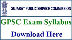 GPSC Class 1/2 Prelims & Mains Examination 2020/21 Syllabus