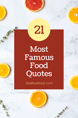 The best inspirational food quotes that encourages you in some way or the other.