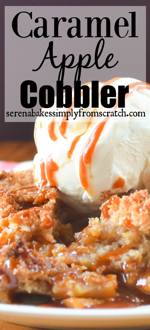 Caramel Apple Cobbler Recipe serenabakessimplyfromscratch.com