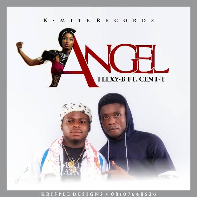 Music: Flexy B Ft. Cent T - Angel