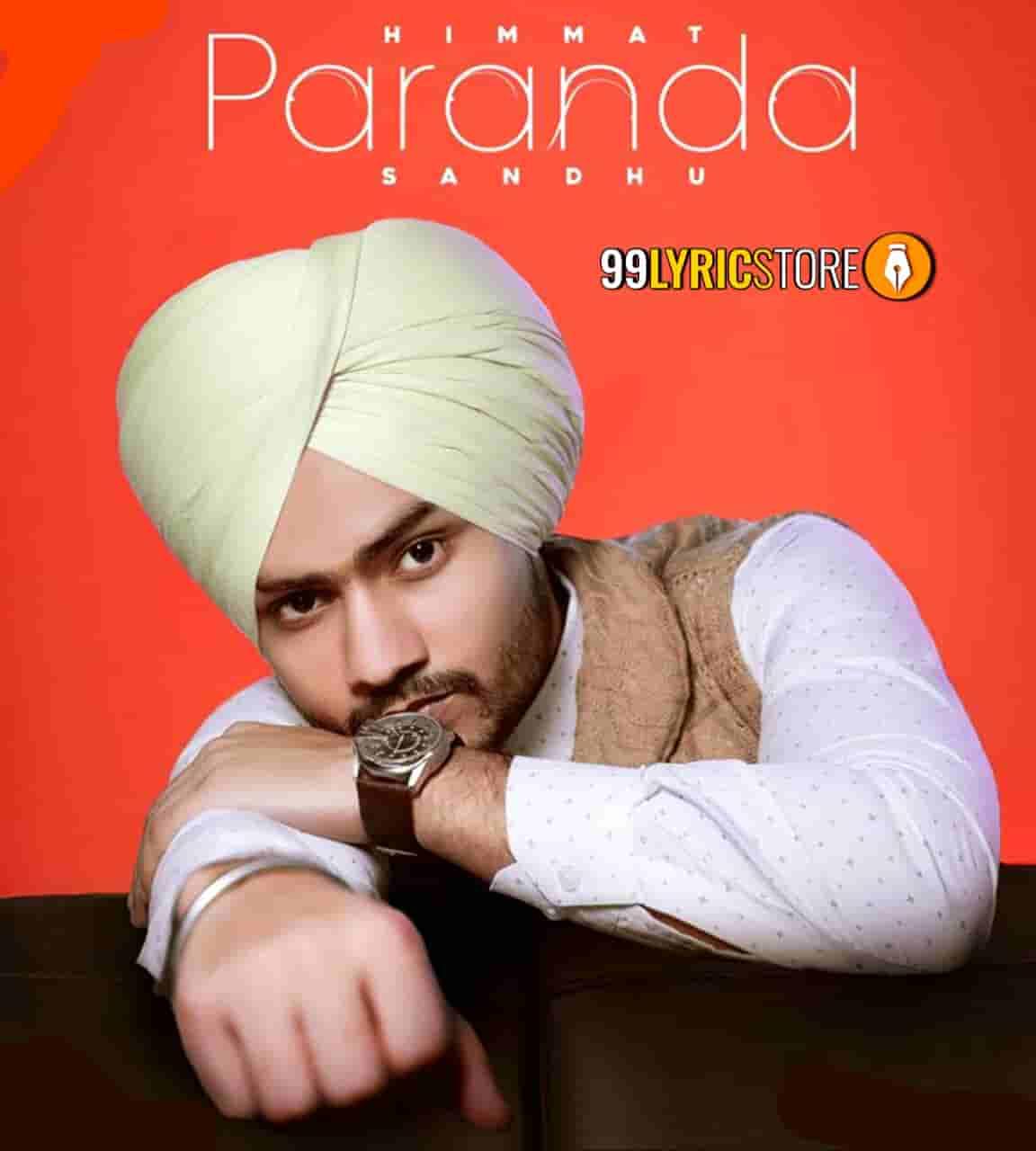 Paranda Punjabi Song Sung by Himmat Sandhu