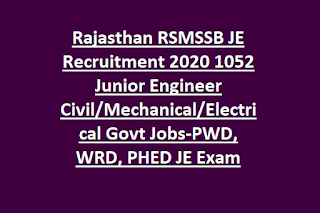 Rajasthan RSMSSB JE Recruitment 2020 1052 Junior Engineer Civil Mechanical Electrical Govt Jobs-PWD, WRD, PHED JE Exam