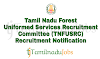 TNFUSRC Recruitment notification of 2018 - for Forester, Forest Guard and Forest Guard with Driving License - 1178 post