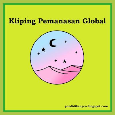 Contoh Tugas Kliping, Pemanasan Global, Microsoft Word, Blog Geografi, Download Kliping Sekolah
