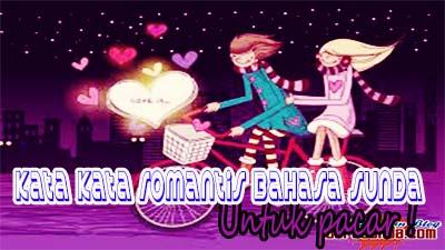 Kata kata romantis bahasa sunda untuk pacar!
