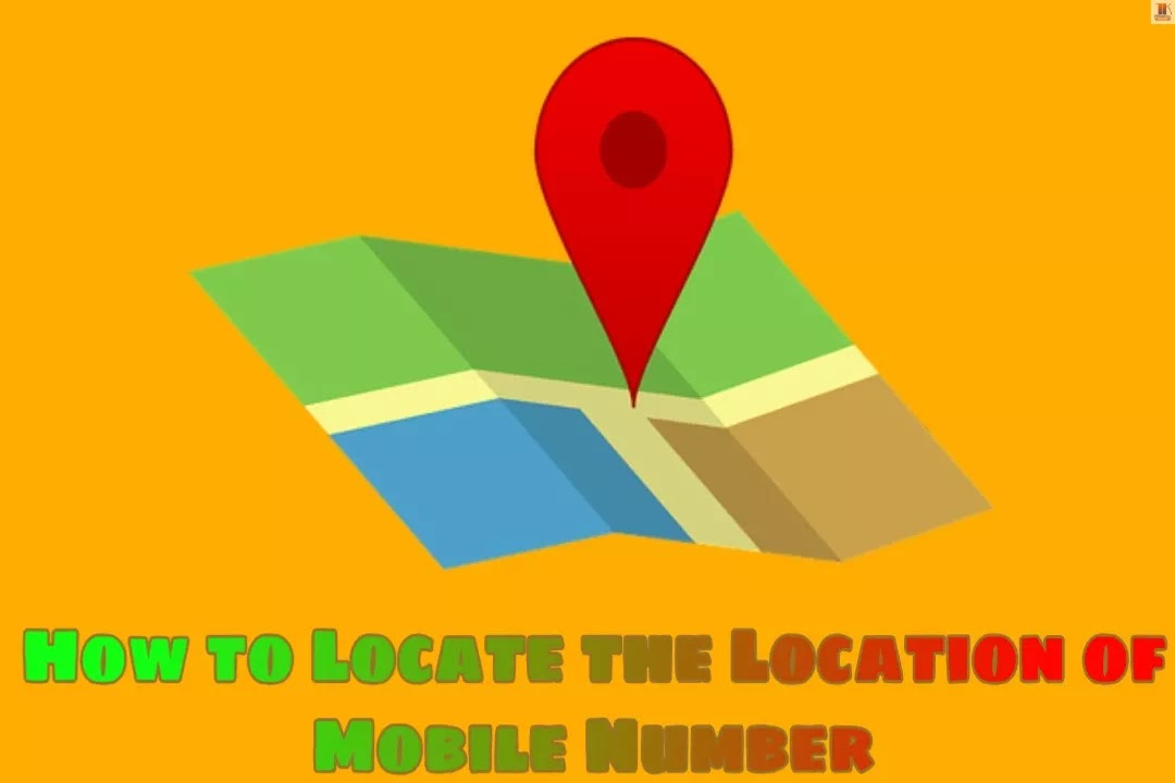 How to Locate the Location of Mobile Number?