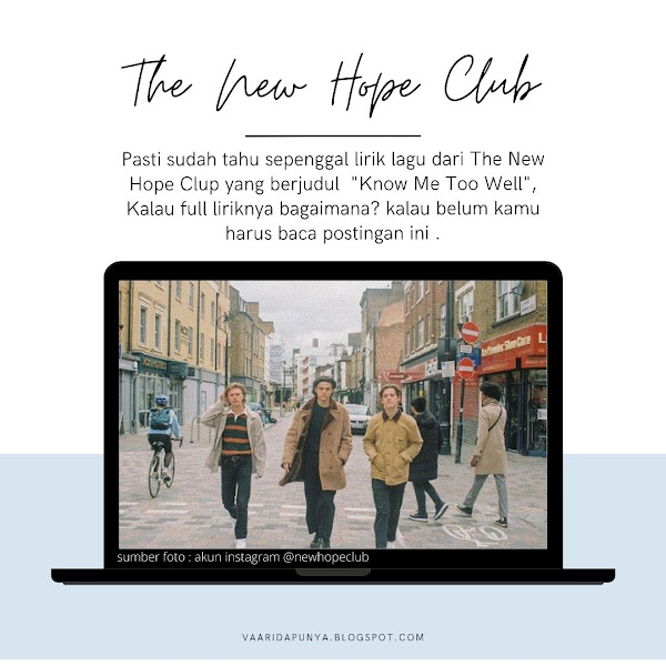 Full Lirik Know Me Too Well by The New Hope Club