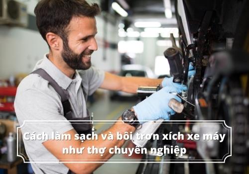 Cách làm sạch và bôi trơn xích xe máy như thợ chuyên nghiệp