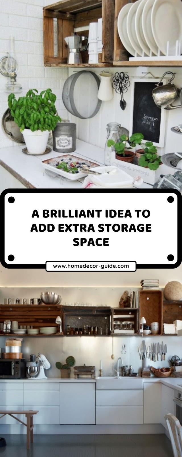 A BRILLIANT IDEA TO ADD EXTRA STORAGE SPACE
