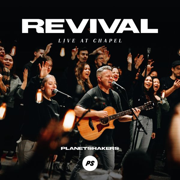 Planetshakers – Revival_ Live At Chapel 2021 (Exclusivo WC)