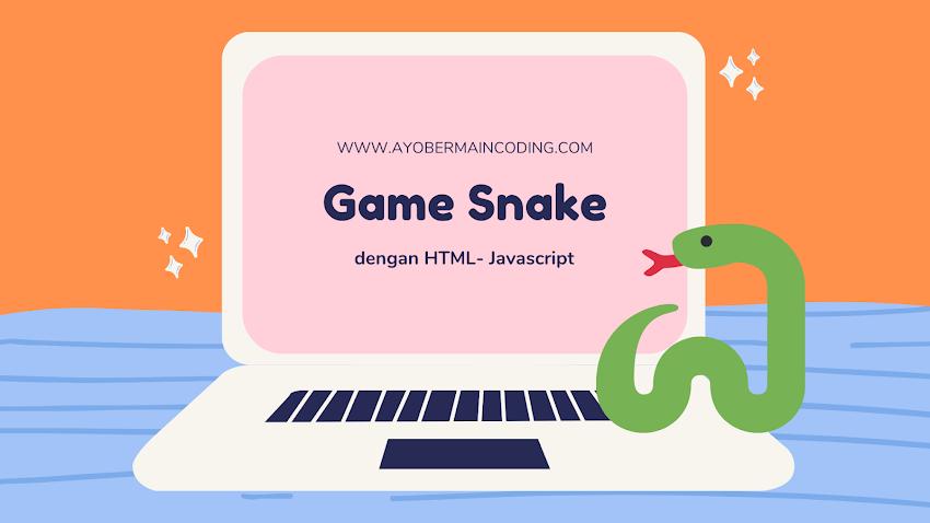 Game Snake dengan Coding HTML