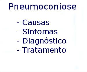 Pneumoconiose causas sintomas diagnóstico tratamento prevenção riscos complicações