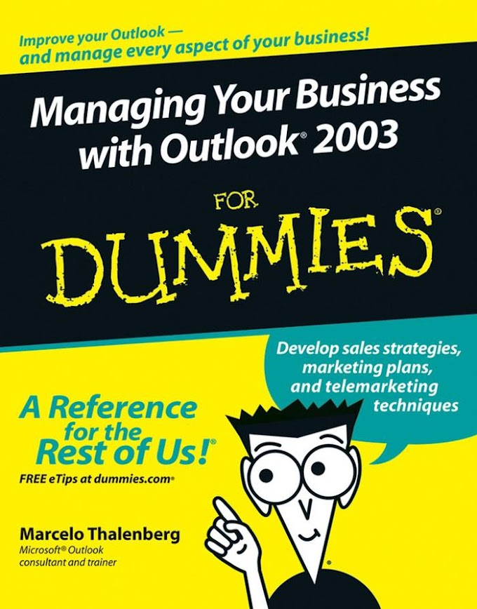 Managing Your Business with Outlook 2003 For Dummies. Wiley