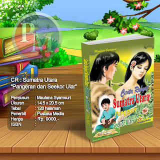 CR : SUMATERA UTARA Pangeran dan Seekor Ular | Rp. 9.000,-