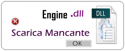 SCARICA ENGINE.DLL