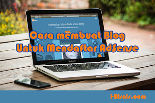 Tips Membuat Blog Untuk Mendaftar Adsense
