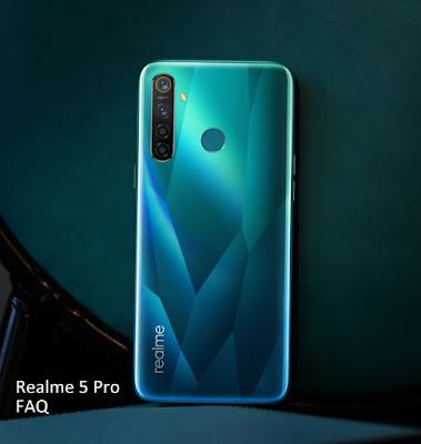 Realme 5 Pro FAQ