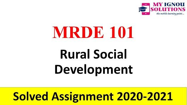 MRDE 101 Rural Social Development  Solved Assignment 2020-21