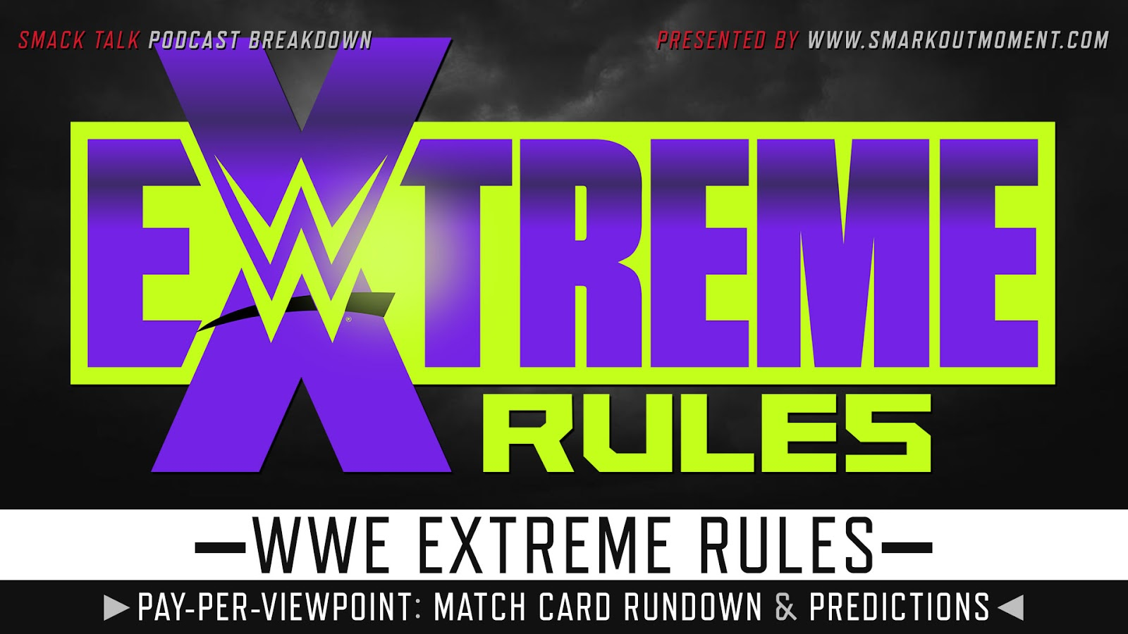 WWE Extreme Rules 2020 spoilers podcast